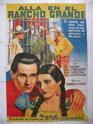 Cartel de Allá en el Rancho Grande con Tito Guizar (1936)