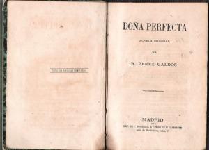 """""""Doña Perfecta"""" (1876)"""