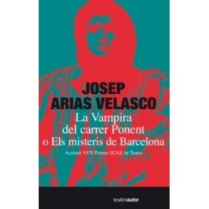"""Cartel de """"La vampira del carrer Ponent o els misteris de Barcelona"""""""