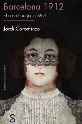 32-el-caso-enriqueta-marti-de-jordi-corominas